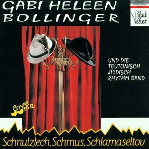 Gabi Heleen Bollinger, Teutonisch Jiddisch Rythm Band 歌手頭像