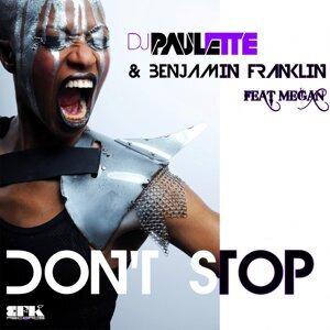DJ Paulette & Benjamin Franklin feat. Megan 歌手頭像