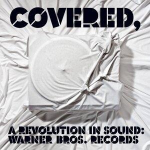 Covered, A Revolution in Sound: Warner Bros. Records 歌手頭像