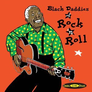 Original Sound Deluxe : Black Daddies of Rock'n'Roll 歌手頭像