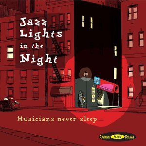 Original Sound Deluxe : Jazz Lights in the Night 歌手頭像
