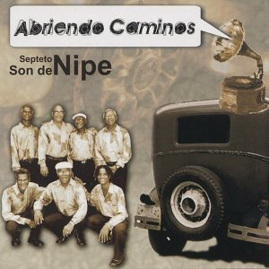 Septeto Son De Nipe 歌手頭像