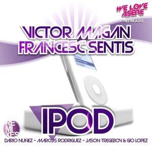 Victor Magan, Francesc Sentis 歌手頭像