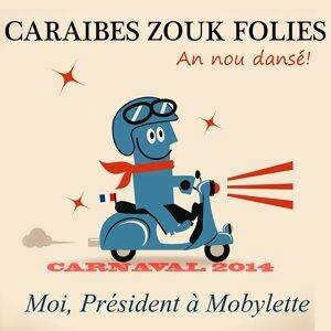 Caraibes Zouk Folies 歌手頭像
