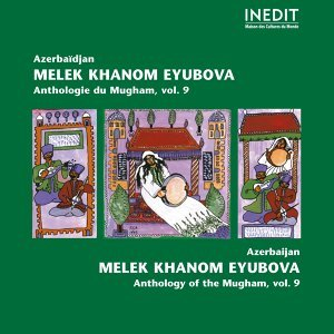 Melek Khanom Eyubova 歌手頭像