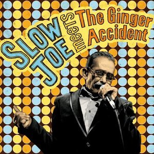 Slow Joe & the Ginger Accident 歌手頭像