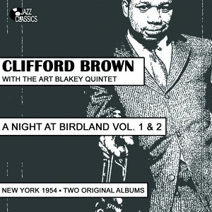 Clifford Brown, The Art Blakey Quintet 歌手頭像