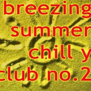 Breezing Summer Chill y Club No.2 歌手頭像