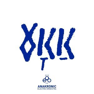 Anakronic Electro Orkestra 歌手頭像