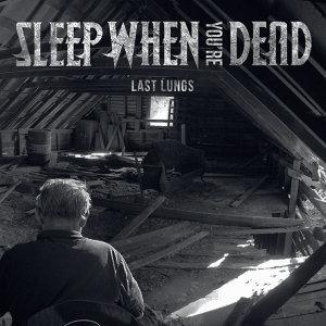 Sleep When You're Dead 歌手頭像