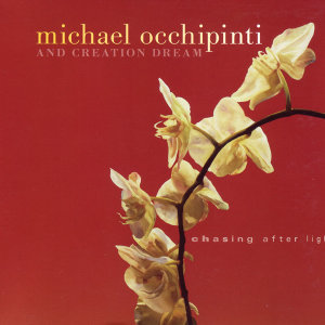 Michael Occhipinti And Creation Dream 歌手頭像