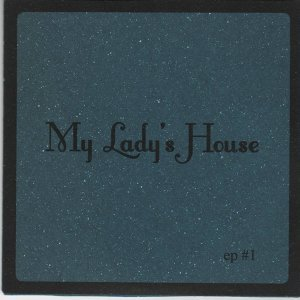 My Lady's House