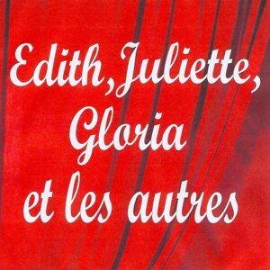 Edith, juliette, gloria et les autres 歌手頭像