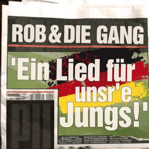 Rob & Die Gang