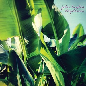 John Hughes Daydream 歌手頭像