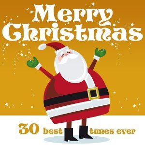 Merry Christmas: 30 Best Tunes Ever 歌手頭像