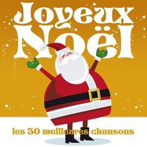 Joyeux Noël: Les 30 meilleures chansons 歌手頭像