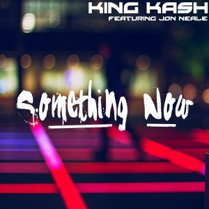 King Kash feat. Jon Neale 歌手頭像