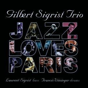 Gilbert Sigrist Trio 歌手頭像