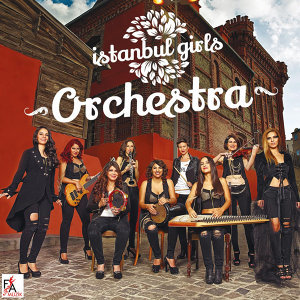 Istanbul Girls Orchestra 歌手頭像