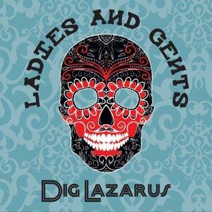 Dig Lazarus 歌手頭像