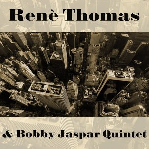 Renè Thomas & Bobby Jaspar Quintet 歌手頭像