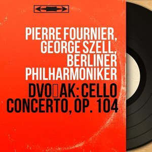 Pierre Fournier, George Szell, Berliner Philharmoniker 歌手頭像