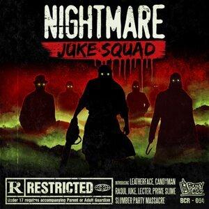 Nightmare Juke Squad 歌手頭像