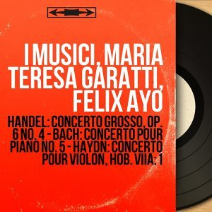 I Musici, Maria Teresa Garatti, Felix Ayo 歌手頭像
