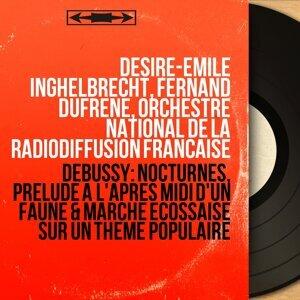 Désiré-Émile Inghelbrecht, Fernand Dufrêne, Orchestre national de la Radiodiffusion française 歌手頭像