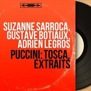 Suzanne Sarroca, Gustave Botiaux, Adrien Legros 歌手頭像