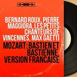 Bernard Roux, Pierre Maggiora, Les Petits Chanteurs de Vincennes, Max Gaëtti 歌手頭像