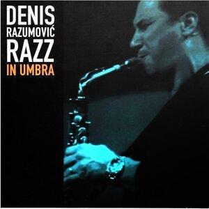Denis Razumović Razz 歌手頭像