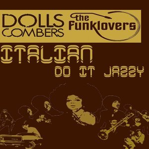 Dolls Combers, The Funklovers 歌手頭像
