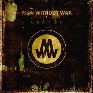 Man Without Wax 歌手頭像
