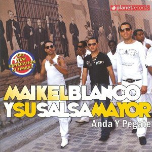 Maikel Blanco Y Su Salsa Mayor