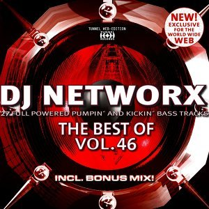 DJ Networx , The Best Of Vol. 46 歌手頭像