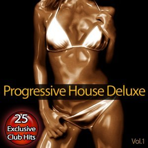 Progressive House Deluxe, Vol. 1 歌手頭像