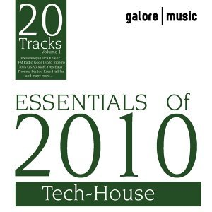 Essentials Of 2010 : Tech-House 歌手頭像