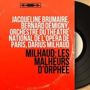 Jacqueline Brumaire, Bernard Demigny, Orchestre du Théâtre national de l'Opéra de Paris, Darius Milhaud 歌手頭像