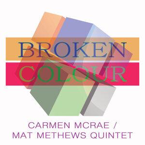 Carmen McRae, Mat Mathews Quintet 歌手頭像