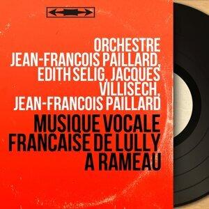 Orchestre Jean-François Paillard, Edith Selig, Jacques Villisech, Jean-François Paillard 歌手頭像