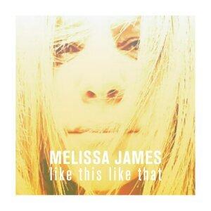 Melissa James 歌手頭像
