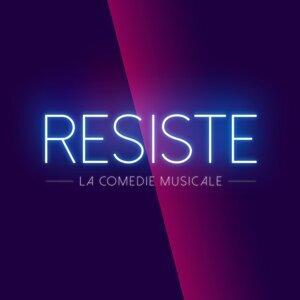 Résiste - La Comédie Musicale 歌手頭像