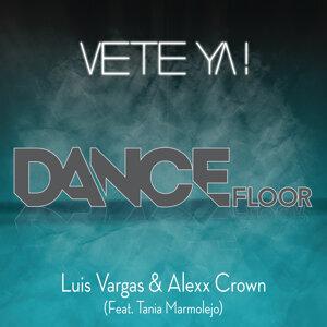 DJ Luis Vargas & Alexx Crown feat. Tania Marmolejo 歌手頭像