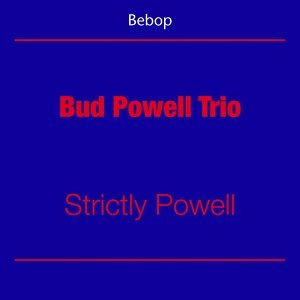 Bud Powell Trio 歌手頭像