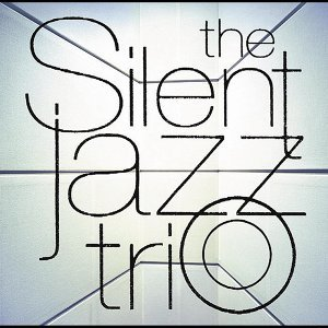 The Silent Jazz Trio 歌手頭像