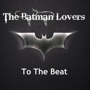 The Batman Lovers 歌手頭像