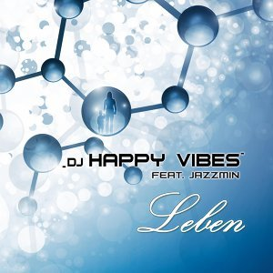 DJ Happy Vibes feat. Jazzmin 歌手頭像