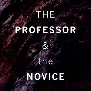 The Professor & the Novice 歌手頭像